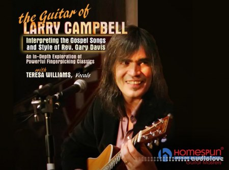 Homespun The Guitar of Larry Campbell TUTORiAL