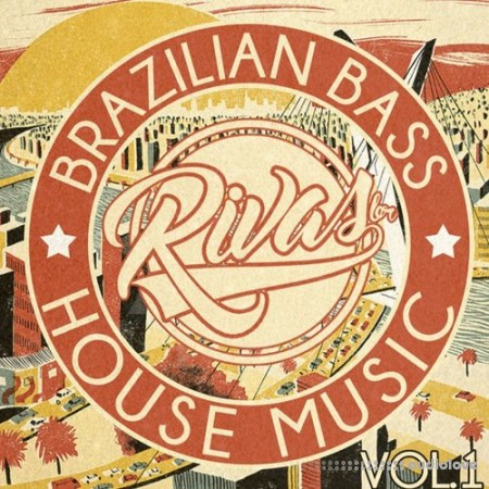 RIVAS (BR) Brazilian Bass and House Music Vol.1 WAV MiDi Synth Presets
