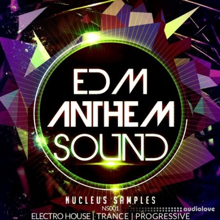 Nucleus Samples EDM Anthem Sound WAV MiDi