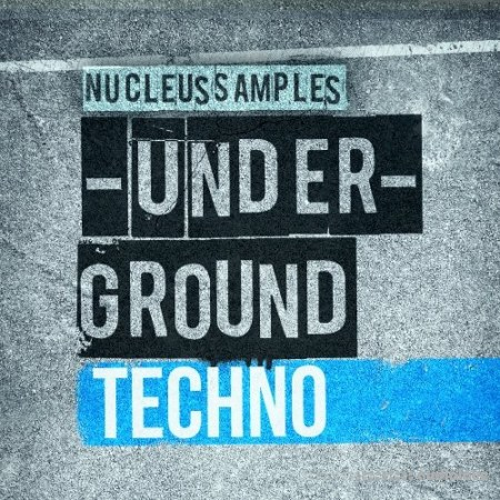 Nucleus Samples Underground Techno WAV MiDi