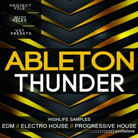 HighLife Samples Ableton Thunder Template DAW Templates