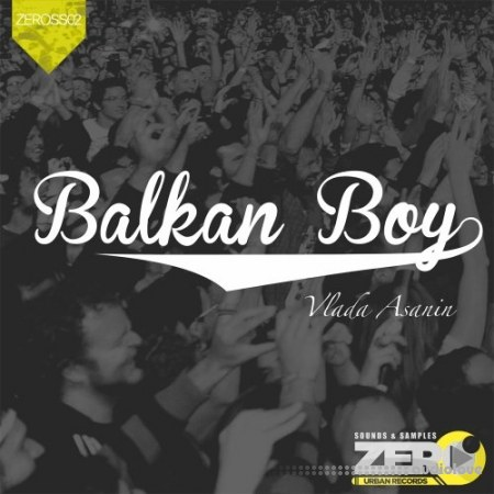 Zero Urban Records Balkan Boy by Vlada Asanin 2 WAV
