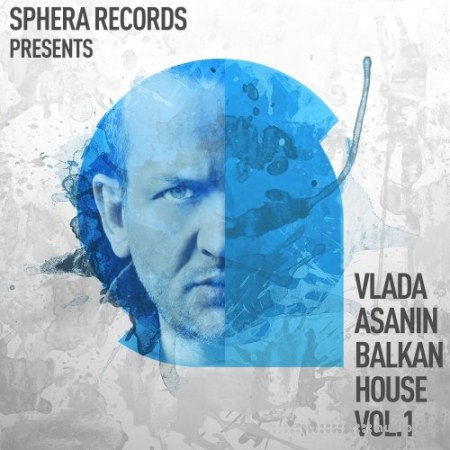 Sphera Records Vlada Asanin Balkan House Vol.1 WAV