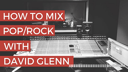 David Glenn Mixing PopRock TUTORiAL