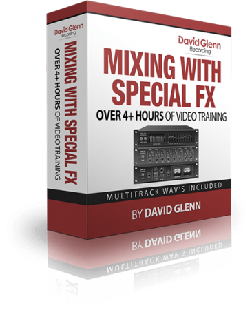 David Glenn Mixing with Special FX TUTORiAL
