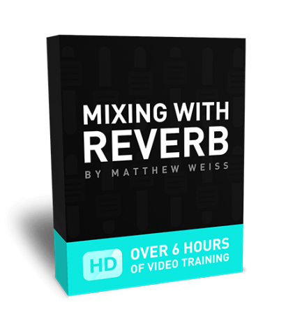 Matthew Weiss Mixing with Reverb TUTORiAL