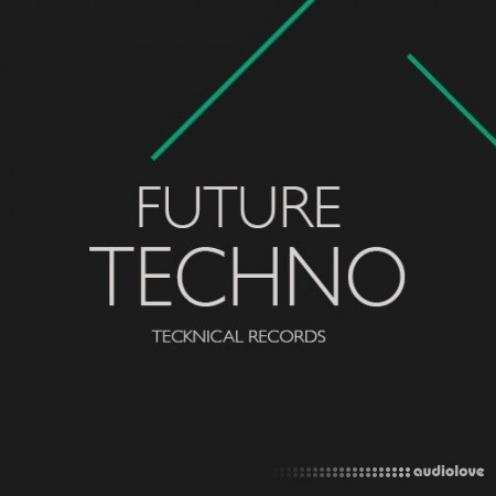Tecknical Records Future Techno WAV