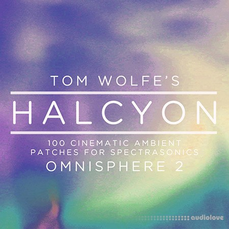 Tom Wolfe Halcyon Synth Presets
