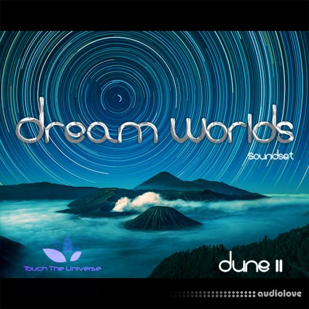 Touch The Universe Dream Worlds Soundset Synth Presets