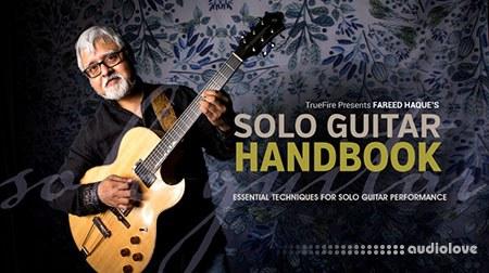 Truefire Fareed Haque's Solo Guitar Handbook (2018) TUTORiAL