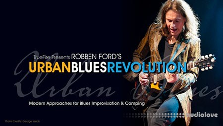 Truefire Robben Ford's Urban Blues Revolution (2018) TUTORiAL