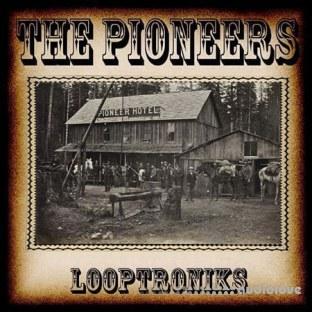 Looptroniks The Pioneers