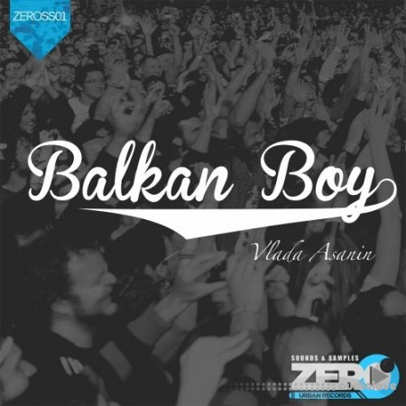 Zero Urban Records Balkan Boy by Vlada Asanin 001 WAV