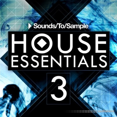 Sounds To Sample House Essentials 3 WAV MiDi Synth Presets
