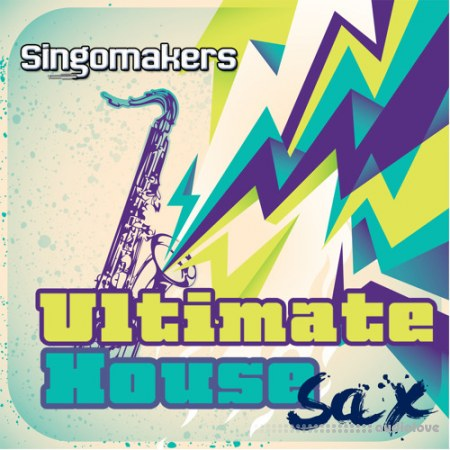 Singomakers Ultimate House Sax WAV REX