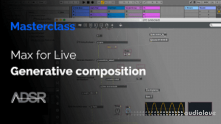 ADSR Sounds Max for Live Generative Composition TUTORiAL