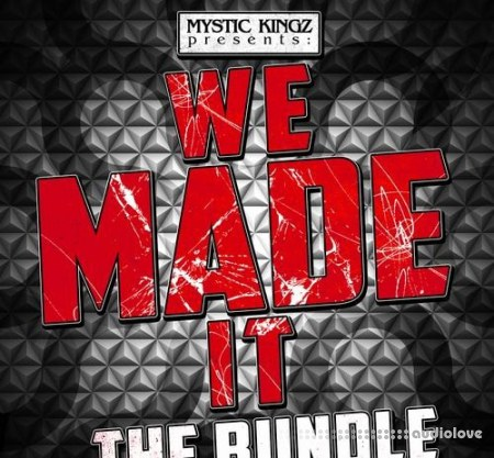 Mystic Kingz We Made It The Bundle WAV MiDi Synth Presets