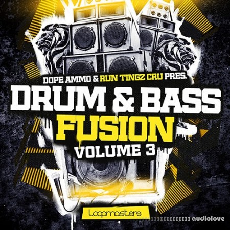 Loopmasters Dope Ammo and Run Tingz Cru - Drum and Bass Fusion Vol.3 MULTiFORMAT