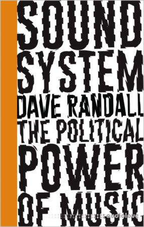 Sound System: The Political Power of Music Audiobook