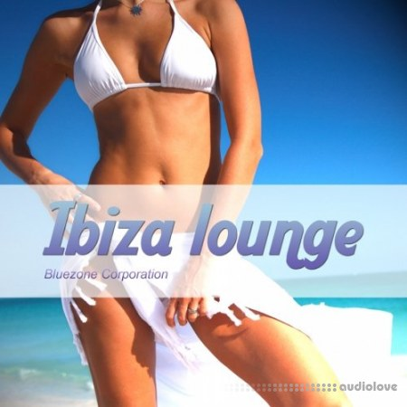 Bluezone Corporation Ibiza Lounge WAV AiFF