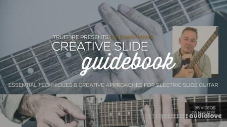 Truefire Bj Baartmans' Creative Slide Guidebook (2017) TUTORiAL
