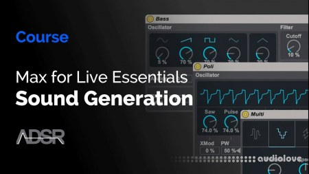 ADSR Sounds Max for Live Essentials Sound Generation TUTORiAL