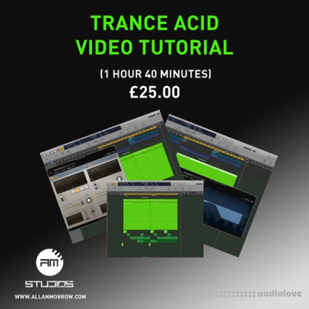 Allan Morrow Trance Acid TUTORiAL