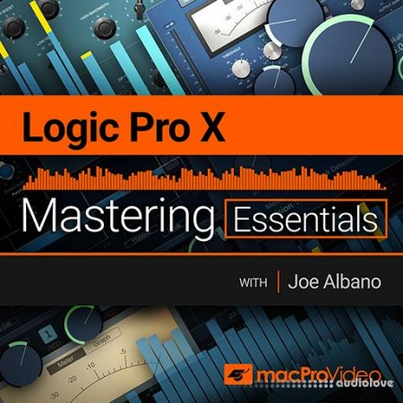 macProVideo Logic Pro X 105 Mastering Essentials TUTORiAL