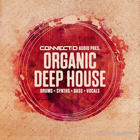 Connect D Audio Organic Deep House WAV