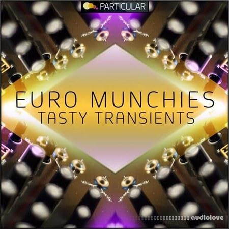 Particular Euro Munchies Tasty Transients WAV REX