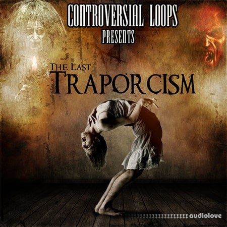 Controversial Loops The Last Traporcism WAV MiDi REX AiFF