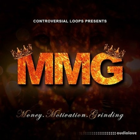 Controversial Loops M.M.G Money Motivation Grinding WAV MiDi REX AiFF