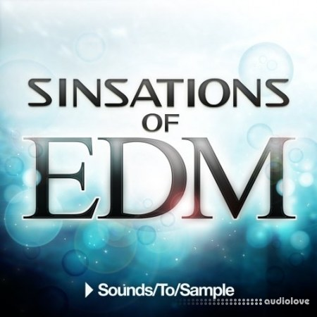 Sounds To Sample Sinsations of EDM WAV MiDi