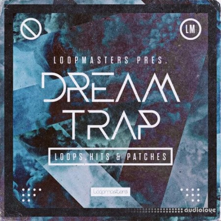 Loopmasters Dream Trap MULTiFORMAT