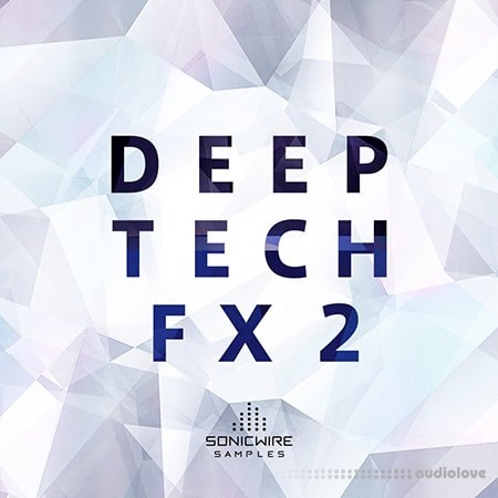 Sonicwire Samples Deep Tech FX 2 WAV