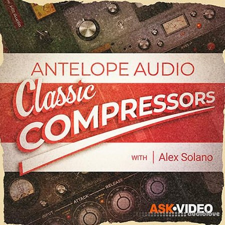 Ask Video Antelope Audio 102 Classic Compressors TUTORiAL
