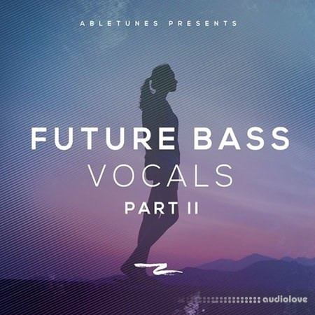 Abletunes Future Bass Vocals 2 WAV MiDi