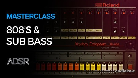 ADSR Sounds 808 and Sub Bass Masterclass TUTORiAL