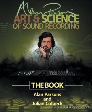 Alan Parsons Art And Science Of Sound Recording TUTORiAL