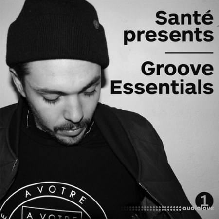 Loopmasters Sante Presents Groove Essentials MULTiFORMAT