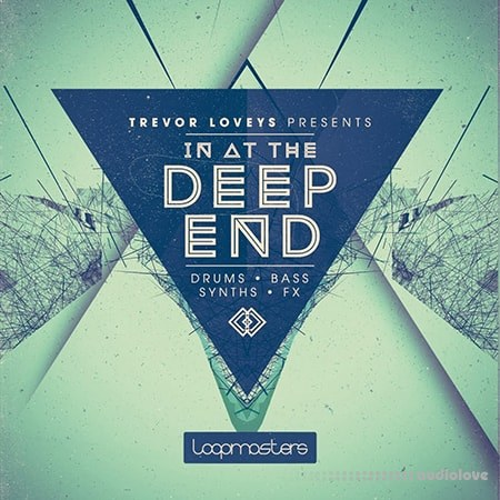 Loopmasters Trevor Loveys In At The Deep End MULTiFORMAT