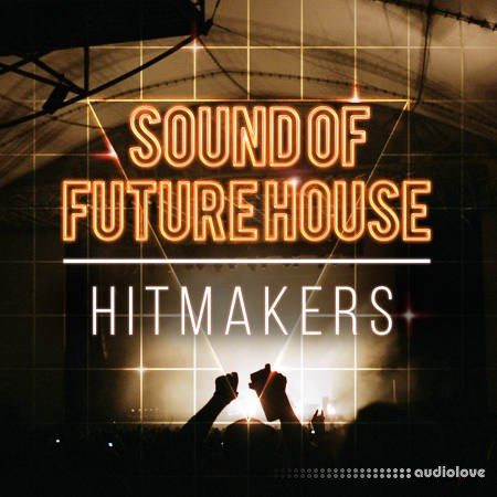 Hitmakers Sound Of Future House WAV MiDi REX
