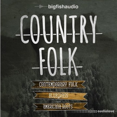 Big Fish Audio Country Folk KONTAKT MULTiFORMAT