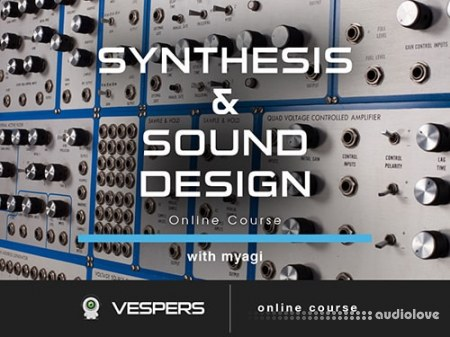 Vespers Synthesis and Sound Design Masterclass TUTORiAL