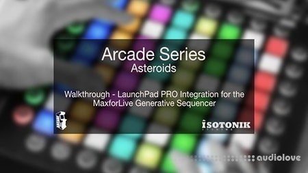Isotonik Studios ASTEROIDS Max for Live