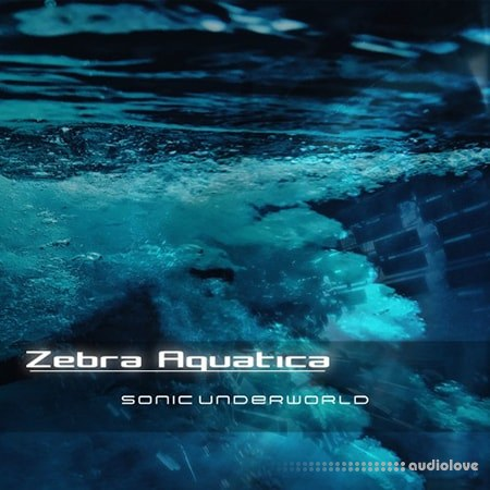 Sonic Underworld Zebra Aquatica Synth Presets