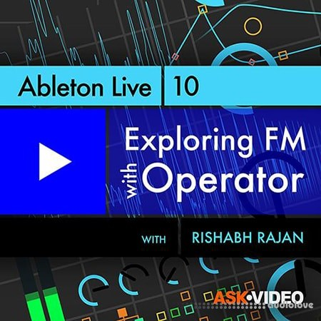 Ask Video Ableton Live 302 Exploring FM with Operator TUTORiAL