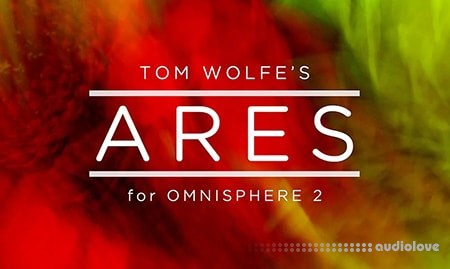 Tom Wolfes Ares Synth Presets