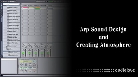 SkillShare Arp Sound Design and Creating Atmosphere TUTORiAL