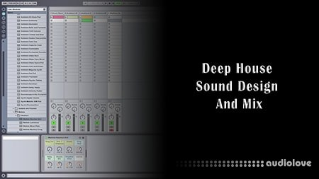 SkillShare Deep House Sound Design and Mix TUTORiAL
